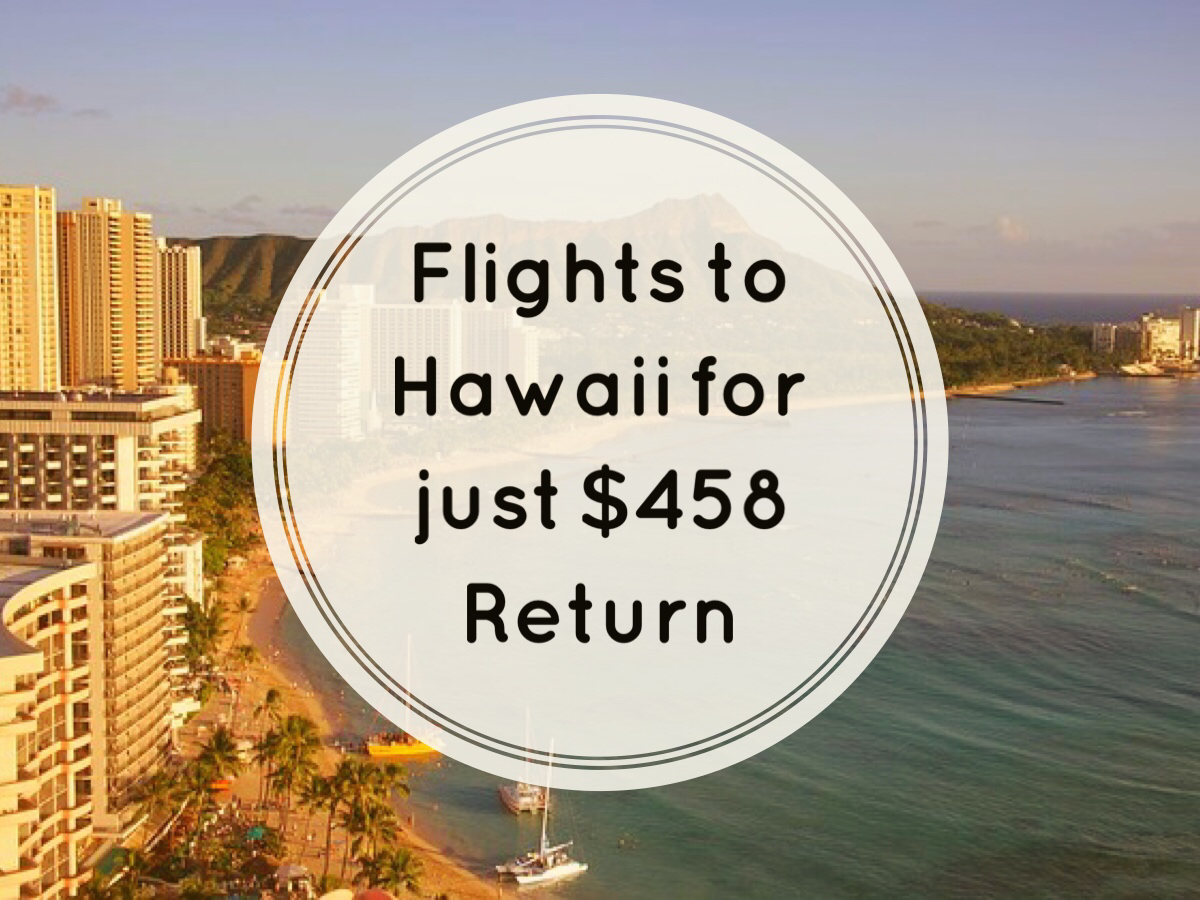 Cheap Flights to Hawaii - Erika's Travel Tips